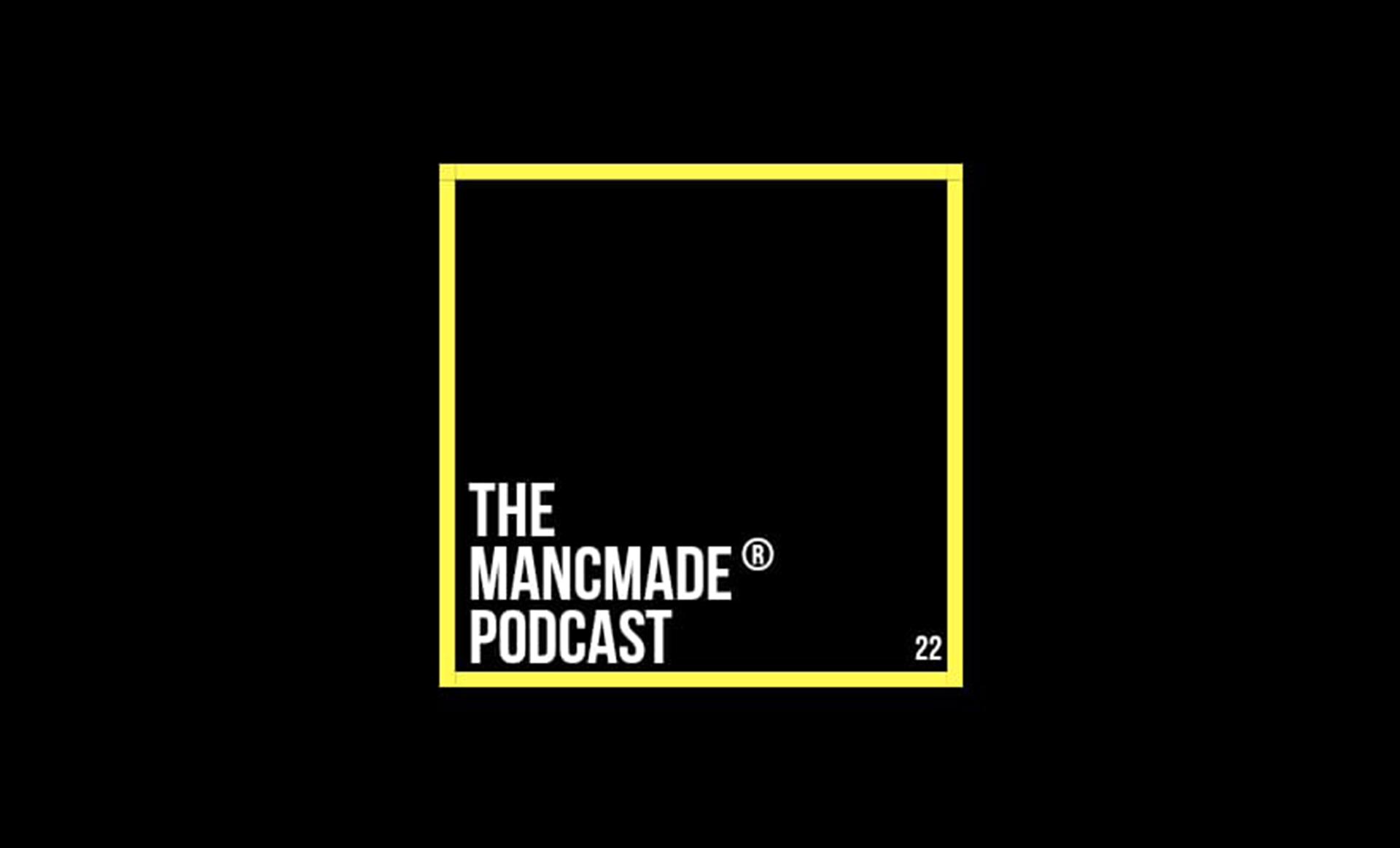 The MancMade Podcast